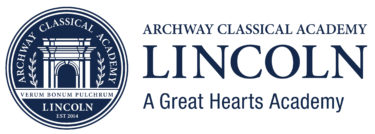 Great Hearts Archway Lincoln, Serving Grades K-5